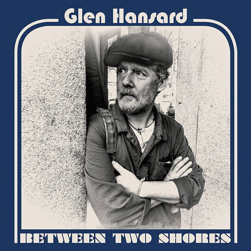 Glen Hansard Album Review