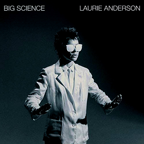 Laurie Anderson's BIG SCIENCE