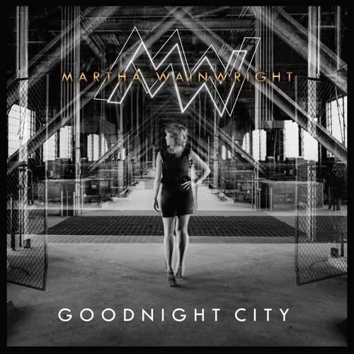 Martha Wainwright Goodnight City LP